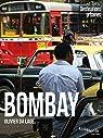 Bombay par Da Lage