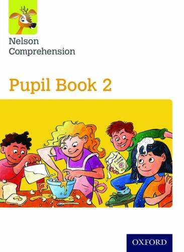 Nelson Comprehension: Year 2/Primary 3: Pupil Book 2 Sarah Lindsay