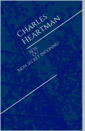 Ada ou Mon secret inconnu par Charles Heartman