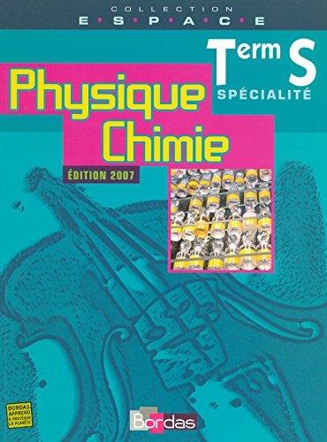 E.S.P.A.C.E Tle S Physique Chimie Spcialit - Manuel de l'lve by Jean-Louis Maurin (2007-04-16)