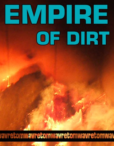 Empire of Dirt by [Wavre, Tom]