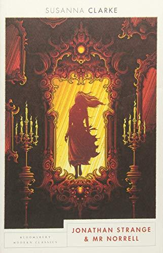 Jonathan Strange And Mr Norrell (Bloomsbury Modern Classics) por Clarke Susanna