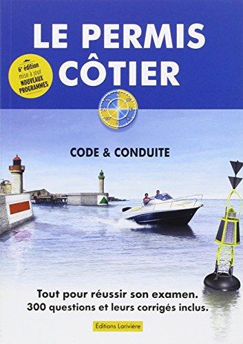 Le permis côtier : Théorie & conduite par Editions Larivière