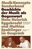 Geschichte der Musik als Gegenwart. Hans Heinrich Eggebrecht und Mathias Spahlinger im Gespräch (Musik-Konzepte Sonderband) bei Amazon kaufen
