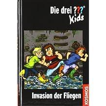 Die drei ??? Kids 03. Invasion der Fliegen (drei Fragezeichen) by Ulf Blanck (2009-06-06)