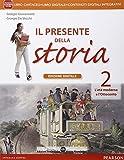 Il presente della storia. Per la Scuola media. Con e-book. Con espansione online: 2