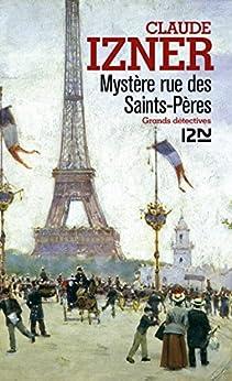 Mystère rue des Saints-Pères par [Izner, Claude]