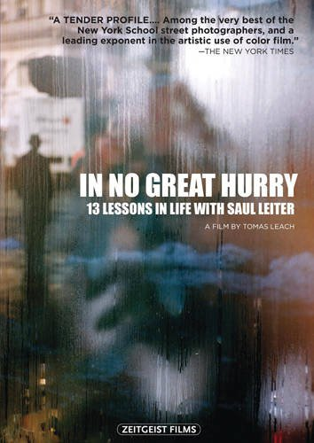 Preisvergleich Produktbild In No Great Hurry: 13 Lessons in Life With Saul Leiter