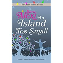 An Island Too Small (The Greek Island Series Book 7) (English Edition)