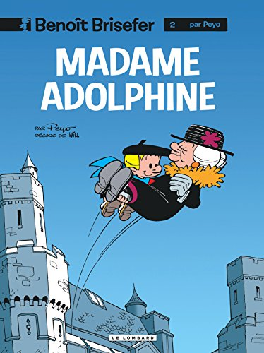 Benoît Brisefer, tome 2 : Madame Adolphine par Peyo