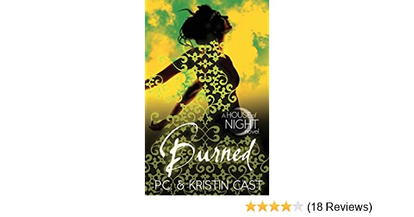 Burned: Number 7 in series (House of Night) (English Edition)