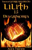 Lilith 15: Des grimoires (Saga Lilith) (French Edition)