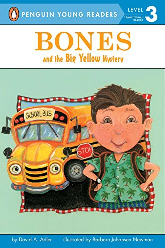 Bones and the Big Yellow Mystery por David A. Adler