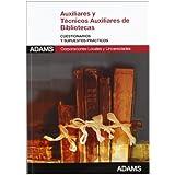 Cuestionarios Y S.p. - AuxilIares Y Técnicos Auxiliares De Bibliotecas