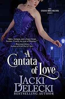A Cantata of Love (The Code Breakers Series Book 4) (English Edition) de [Delecki, Jacki]