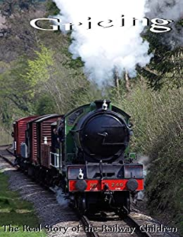 Gricing: The Real story of the Railway Children by [Wilson, Carl]