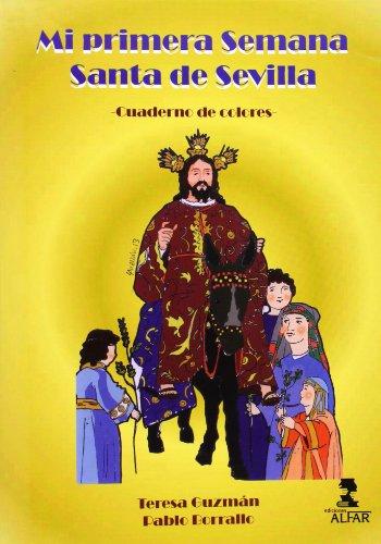 Mi primera Semana Santa de Sevilla (Fuera de colección)