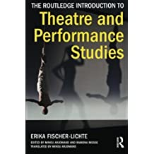 The Routledge Introduction to Theatre and Performance Studies by Erika Fischer-Lichte (2014-03-24)