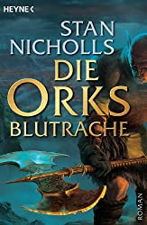 Die Orks - Blutrache: Roman