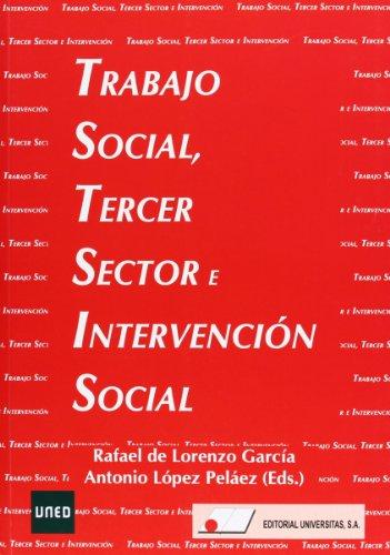 Trabajo social, tercer sector e intervencin social por Rafael de Lorenzo Garc¡a