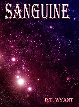 Sanguine by [Wyant, P.T.]