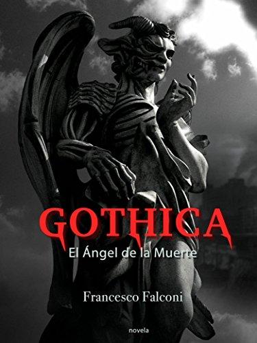 Gothica. El Ángel de la Muerte por Francesco Falconi