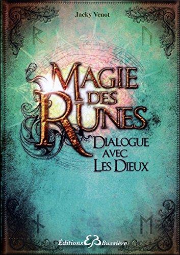 Magie des Runes - Dialogue avec les Dieux par Jacky Vénot