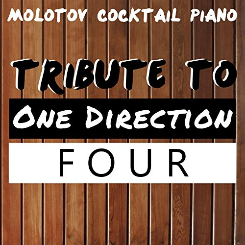 Tribute to One Direction: Four (Direction Album Four One)