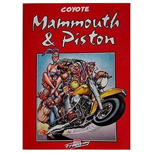 Mammouth et piston, tome 1