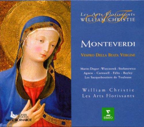 Monteverdi - Vespro della Beata Vergine / Marin-Degor · Wieczorek · Stefanowicz · Agnew · Cornwell · Félix · Bayley · Les Arts Florissants · Christie