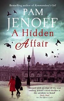 A Hidden Affair by [Jenoff, Pam]