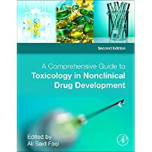 Comprehensive Guide to Toxicology in Nonclinical Drug Develo