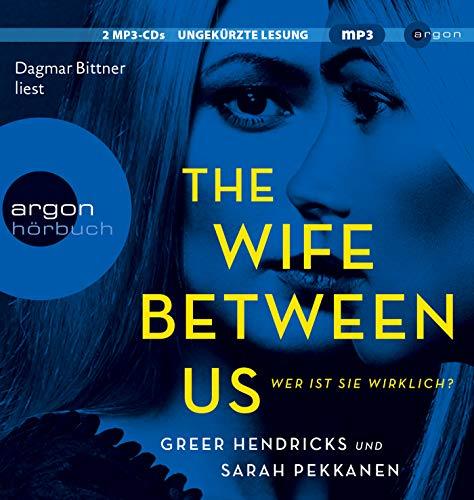 The Wife Between Us: Wer ist sie wirklich? (Hörbestseller MP3-Ausgabe) (Sie Mp3)