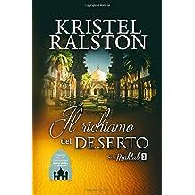 Il Richiamo Del Deserto: Volume 3