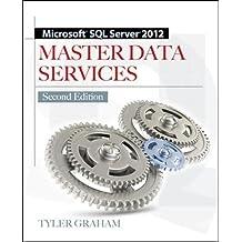 Microsoft SQL Server 2012 Master Data Services (Database & ERP - OMG)
