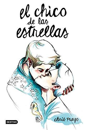 El Chico de las Estrellas (Spanish Edition)