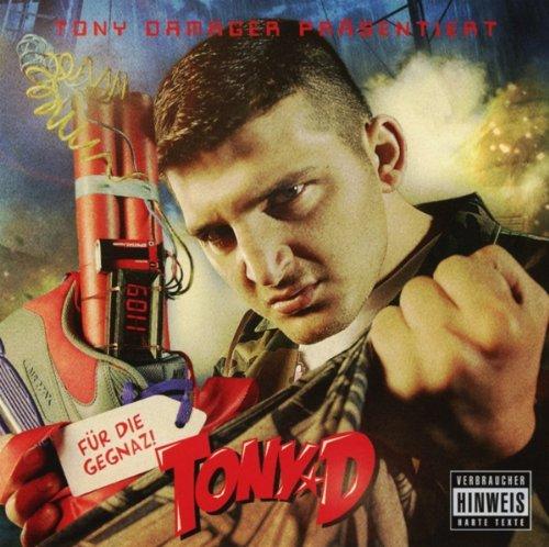 Tony D: Für Die Gegnaz (Audio CD)