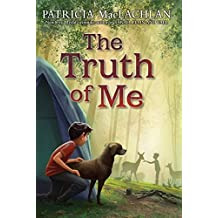 The Truth of Me by Patricia MacLachlan (2015-01-20)