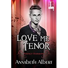 Love Me Tenor (Perfect Harmony)