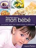Recettes pour mon bébé (La cuisine avec mon Thermomix t. 4) (French Edition)