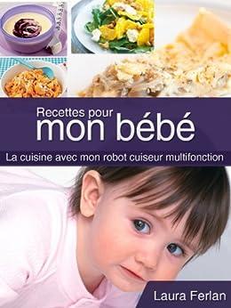 Recettes pour mon bébé (La cuisine avec mon Thermomix t. 4) par [FERLAN, Laura]