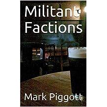 Militant Factions