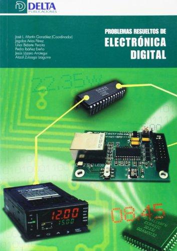 Problemas Resueltos de Electronica Digital por José Luis Martín González