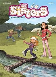 Les Sisters, tome 13 : Kro d'la chance par Christophe Cazenove
