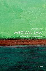 Medical Law: A Very Short Introduction (Very Short Introductions)