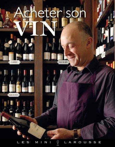 Acheter son vin par Collectif