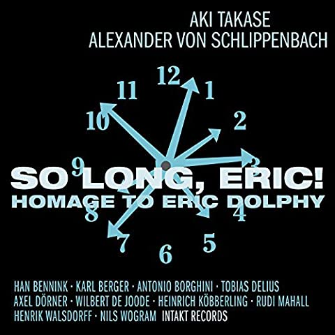 So Long, Eric! - Homage to Eric Dolphy by Aki Takase (2014-08-03)