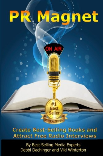 pr-magnet-create-best-selling-books-and-attract-free-radio-interviews