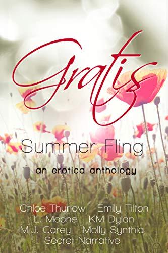 Gratis : Summer Fling: an erotica anthology (Gratis Anthologies ...