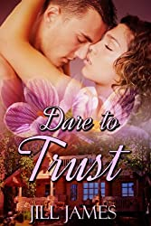 Dare To Trust (The Lake Willowbee Series Book 2) (English Edition)